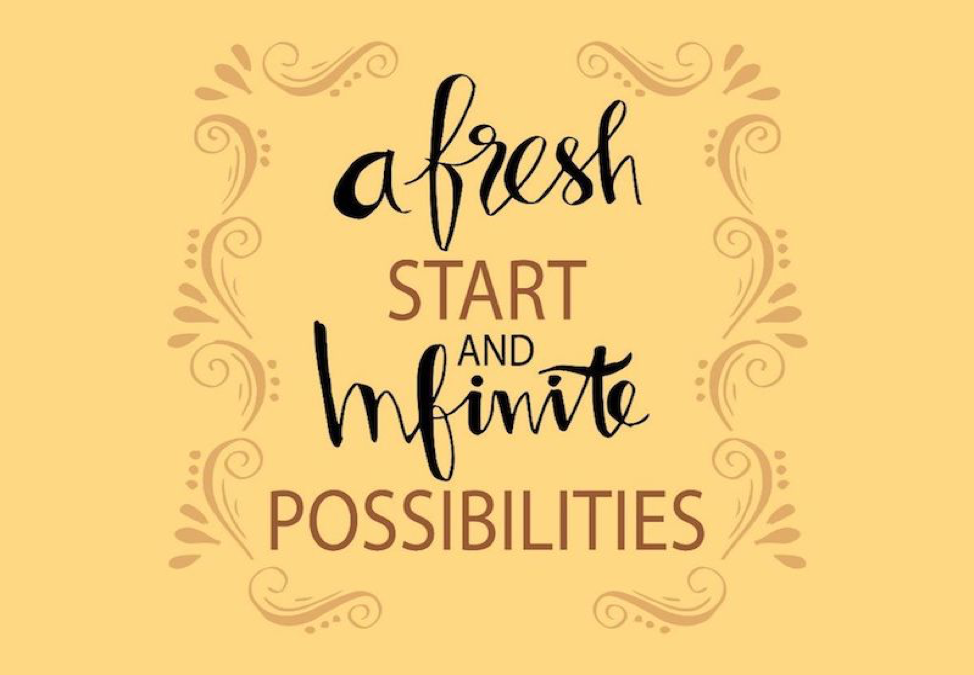picture with the words a fresh start and infinite possibilities